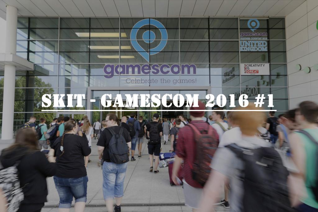 Gamescom 2016 Teil 1