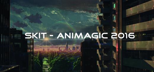 Skit AnimagiC