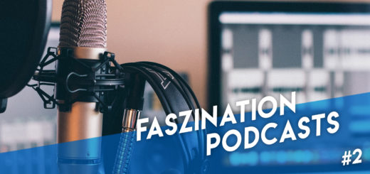 Faszination Podcasts