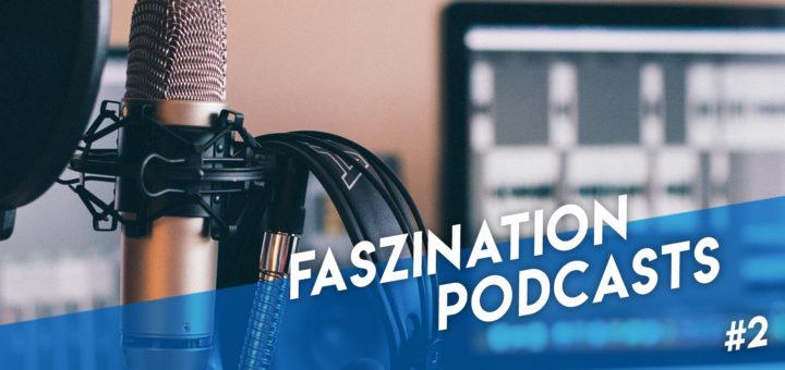 Faszination Podcasts
